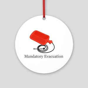 Mandatory Evacuation Ornament (Round)