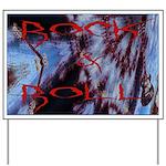 Rock N Roll Yard Sign