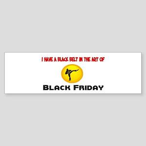 Black Belt in Black Friday Bumper Sticker