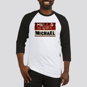 My name is Michael Baseball Jersey