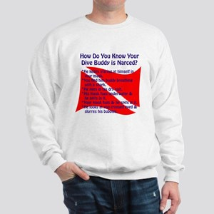 Scuba Buddy Narced? Sweatshirt