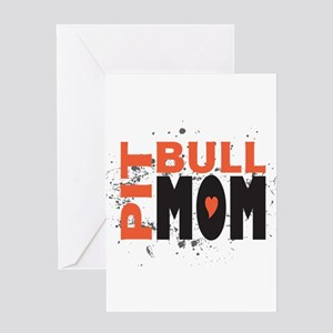 Pit Bull Mom Greeting Card