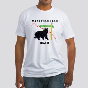 More Than I Can Bear Market Fitted T-Shirt