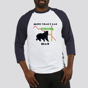 More Than I Can Bear Market Baseball Jersey