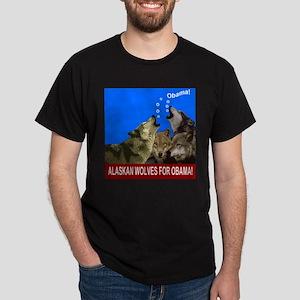 ALASKAN WOLVES FOR OBAMA Dark T-Shirt