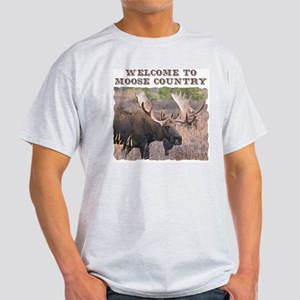 Welcome to Moose Country Light T-Shirt