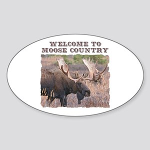 Welcome to Moose Country Oval Sticker