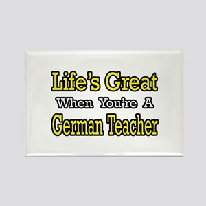 """Great...German Teacher"" Rectangle Magnet"