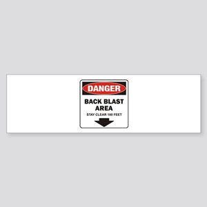 Danger Back Blast Bumper Sticker