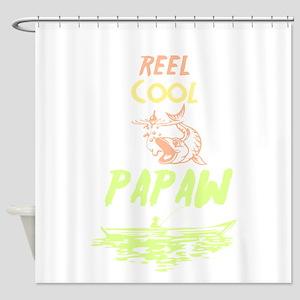 Reel Cool Papaw Shirt Fishing Birth Shower Curtain