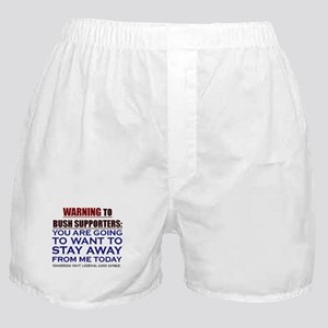 You'll want to STAY AWAY Boxer Shorts