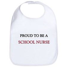 Proud to be a School Nurse Bib