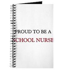 Proud to be a School Nurse Journal