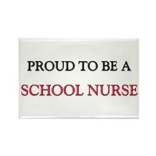Proud to be a School Nurse Rectangle Magnet