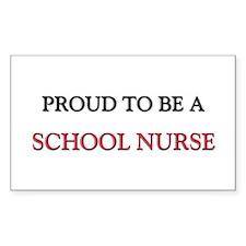 Proud to be a School Nurse Rectangle Sticker
