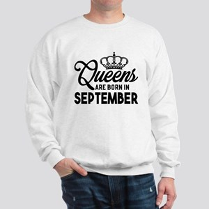 Queens Are Born In September Sweatshirt