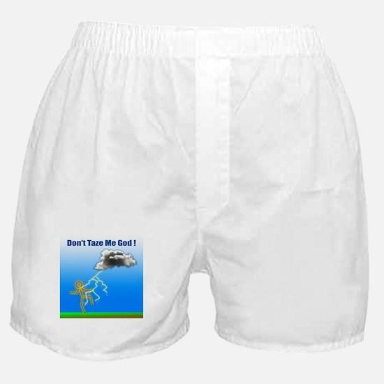 Don't Taze Me God Boxer Shorts