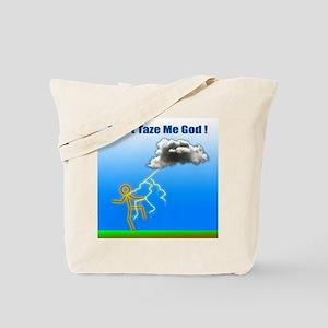 Don't Taze Me God Tote Bag