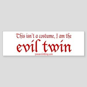 No Costume Twin Bumper Sticker
