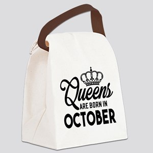 Queens Are Born In October Canvas Lunch Bag