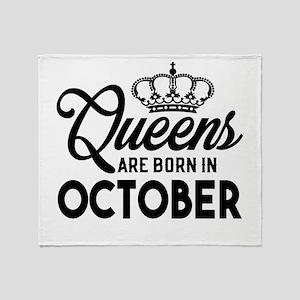 Queens Are Born In October Throw Blanket
