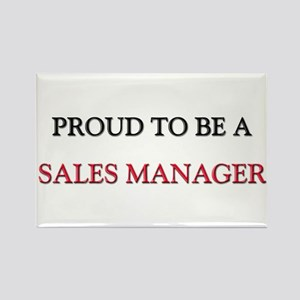 Proud to be a Sales Manager Rectangle Magnet