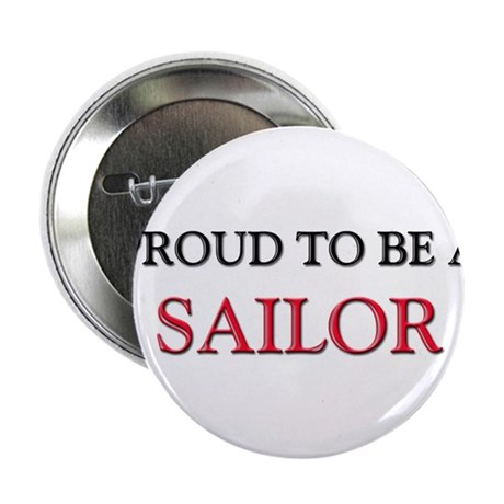 """Proud to be a Sailor 2.25"""" Button (10 pack)"""