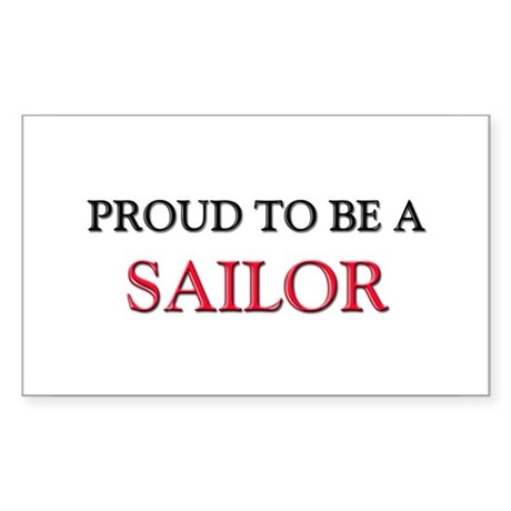 Proud to be a Sailor Rectangle Sticker
