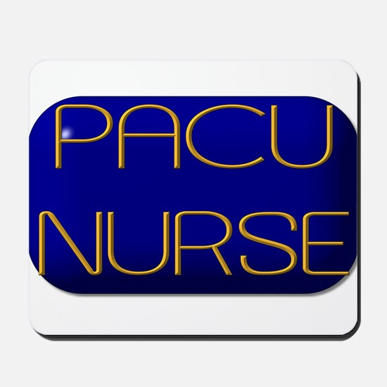 PACU Nurse Mousepad