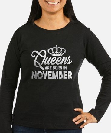 Queens Are Born In November Long Sleeve T-Shirt