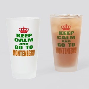Keep Calm And Go To Montenegro Coun Drinking Glass