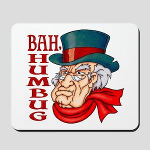 Humbug Scrooge Mousepad