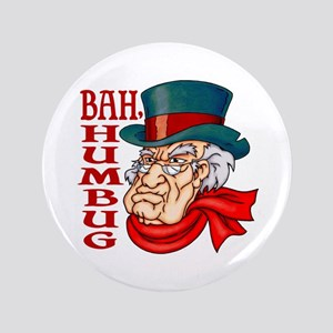 "Humbug Scrooge 3.5"" Button"