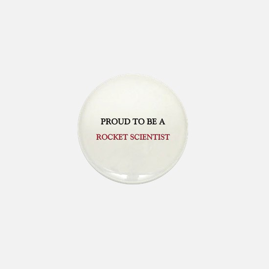 Proud to be a Rocket Scientist Mini Button