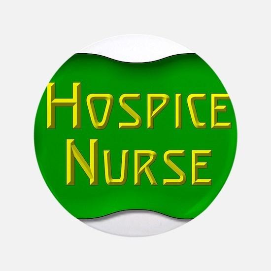 """Hospice Nurse 3.5"""" Button"""