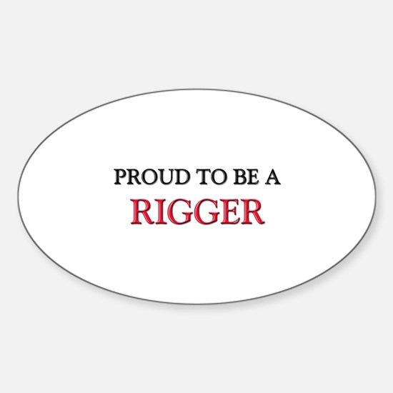 Proud to be a Rigger Oval Decal