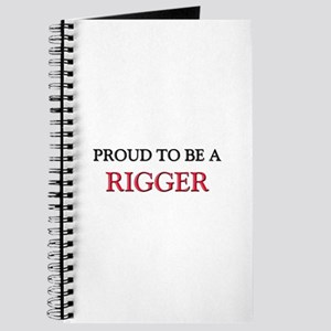 Proud to be a Rigger Journal