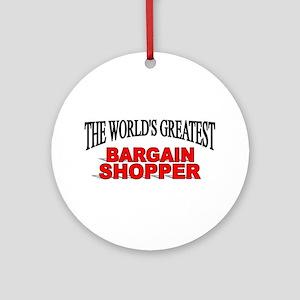 """The World's Greatest Bargain Shopper"" Ornament (R"