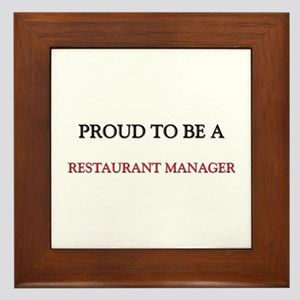 Proud to be a Restaurant Manager Framed Tile