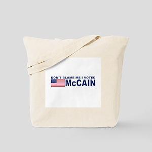 Don't Blame Me I Voted McCain Tote Bag