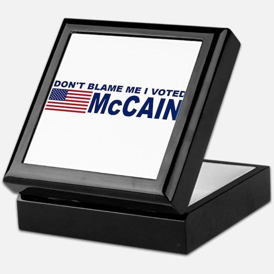Don't Blame Me I Voted McCain Keepsake Box