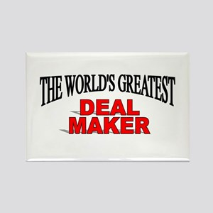 """The World's Greatest Deal Maker"" Rectangle Magnet"