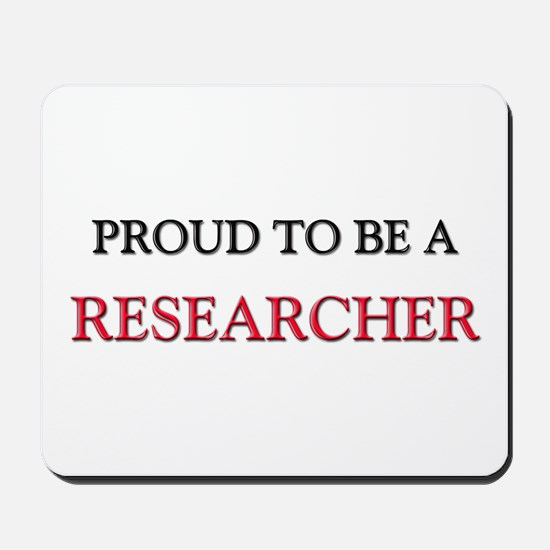 Proud to be a Researcher Mousepad