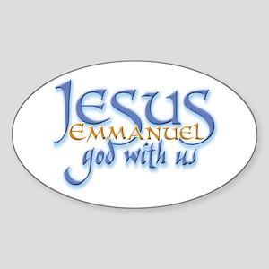 Jesus -Emmanuel God with us Oval Sticker