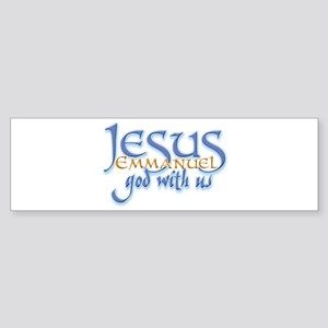 Jesus -Emmanuel God with us Bumper Sticker