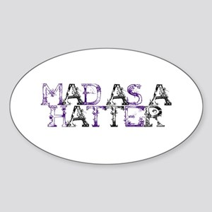 Mad As A Hatter Oval Sticker