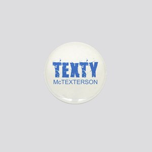 Texty McTexterson Mini Button