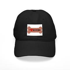 i love my pitt bull bone look Black Cap/hat