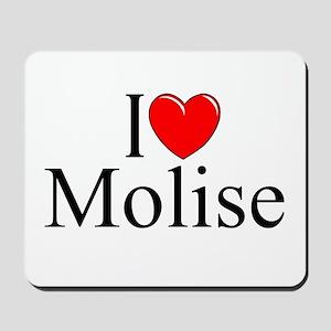"""""""I Love (Heart) Molise"""" Mousepad"""