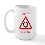 Politics as Usual Large Mug